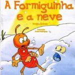 A FORMIGUINHA E A NEVE