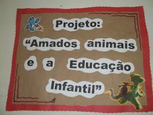 PROJETO SOBRE ANIMAIS EDUCAÇÃO INFANTIL