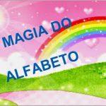 TEXTO: A MÁGIA DO ALFABETO PARA IMPRIMIR
